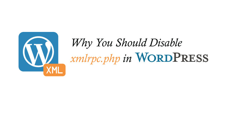 why-you-should-disable-xmlrpc-php